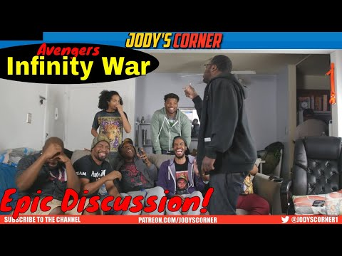 Avengers: Infinity War / EPIC DISCUSSION!!!!