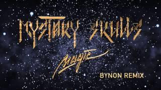 Mystery Skulls - Magic [Bynon Remix]