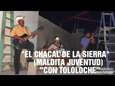 Title(MALDITA JUVENTUD)  *EL CHACAL DE LA SIERRA*