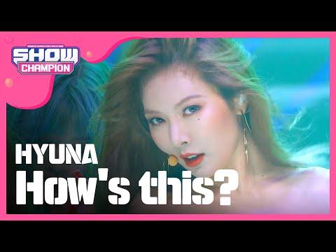 (ShowChampion EP.197) HyunA - How's this?
