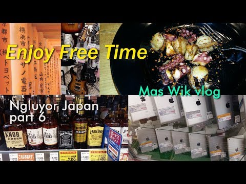 Enjoy Free Time . Mosaic Hostel Kyoto . ngluyor Japan part 6 . Mas Wik vlog Jepang