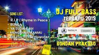 DJ Bondan Prakoso R.I.P __ Top 5 Dj Terpopuler