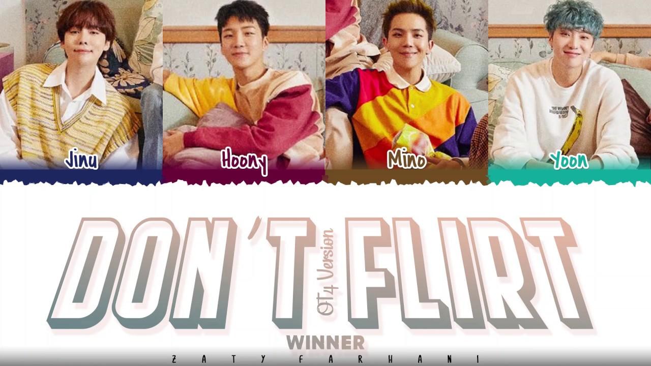 WINNER – 'DON'T FLIRT' [4 Ver.] Lyrics [Color Coded_Han_Rom_Eng] - YouTube