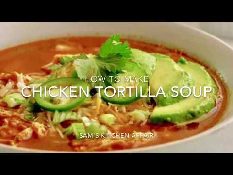 How to Make Chicken Tortilla Soup in the Instant Pot