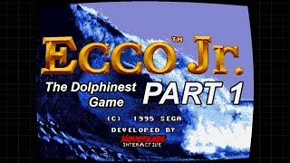 Ecco Jr  - The Dolphinest Game Part 1 - Mixed Dolphin Emotions