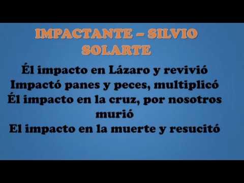 IMPACTANTE   SILVIO SOLARTE