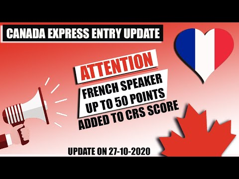 CANADA Express Entry 2020 UPDATE | Francophone French Speaking Candidates Eligible For More Points.