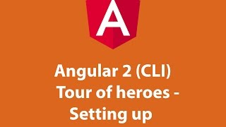 angular 2 cli tour of heroes setting up