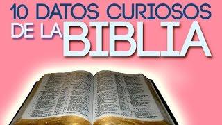 10 Curiosidades de la Biblia