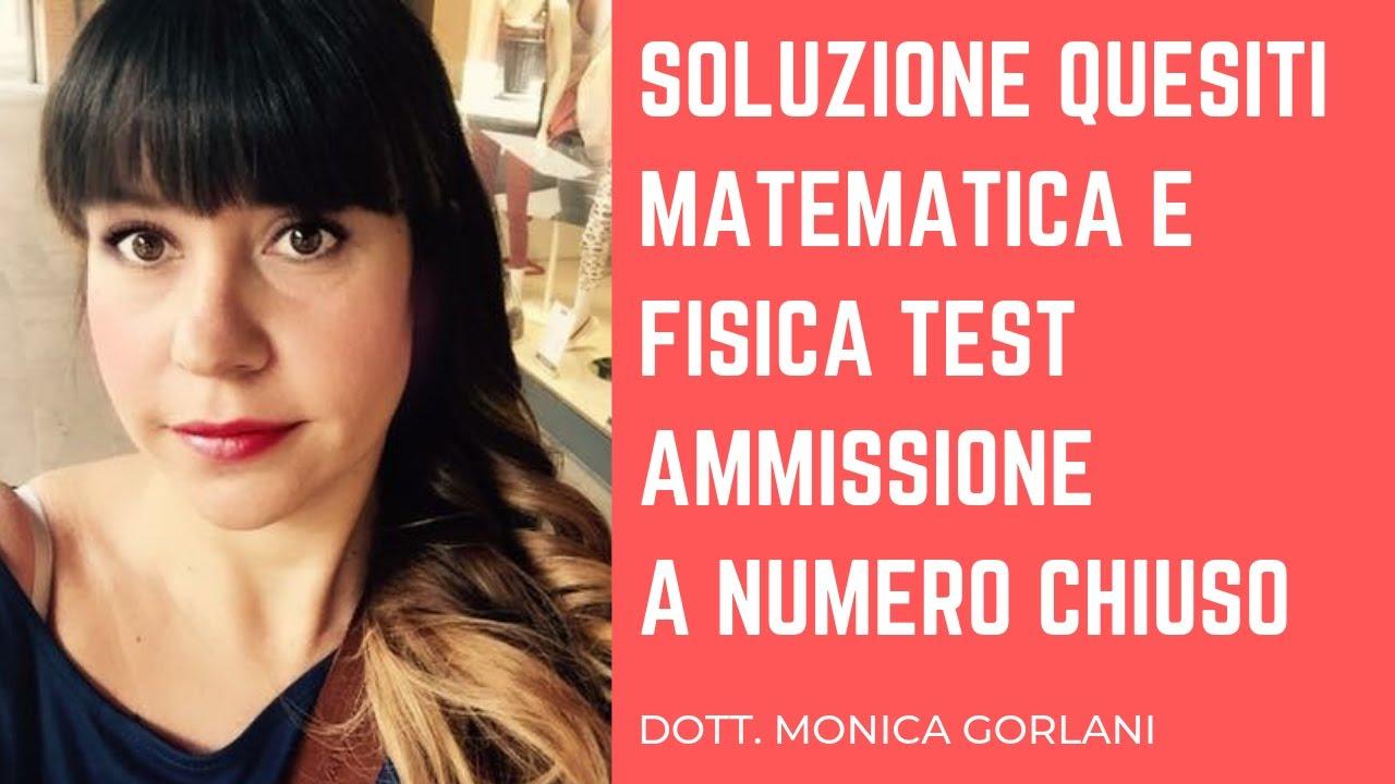 QUESITI DI MATEMATICA E FISICA TEST AMMISSIONE NUMERO ...