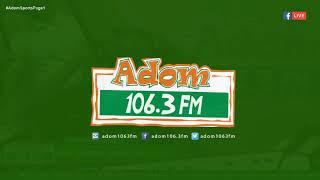 ADOM SPORTS PAGE 1 on Adom FM (14-6-18)