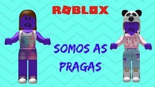 Somos como pragas! The Roblox Pleague