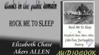Rock Me to Sleep Elizabeth Chase Akers ALLEN audiobook