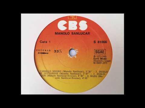 Manolo Sanlúcar: Sanlúcar. Cara A. LP vinilo CBS, edición 1975.