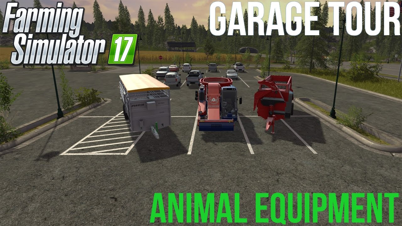 Farming Simulator 17 - Garage Tour - Animal Equipment