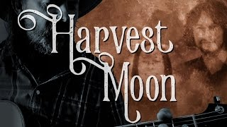 Cover of 'Harvest Moon' by Neil Young