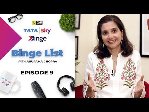 Episode 9 | Binge List with Anupama Chopra | Tata Sky Binge | Film Companion
