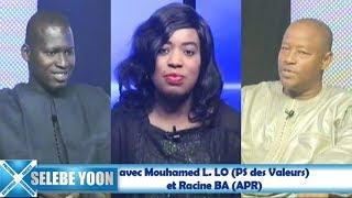 Selebe Yoon du 15 août 2018 avec Mouhamed L. LO (PS des Valeurs)  et Racine BA (APR)