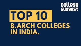 Top 10 Architecture Colleges in India 2020