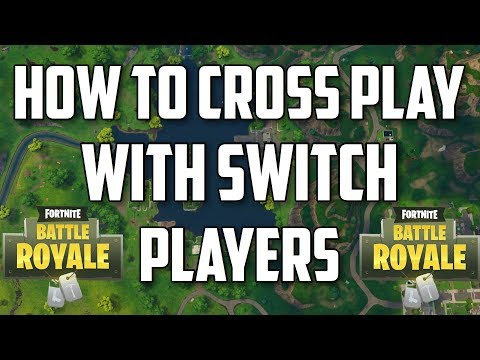 How To Crossplay With Switch Players on Fortnite Xbox/Pc/Mobile