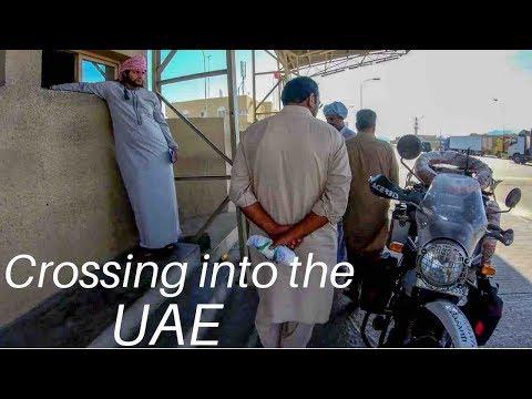 CROSSING INTO THE UAE - Royal Enfield Himalayan BS4 (2018) - To Dubai, United Arabian Emirates