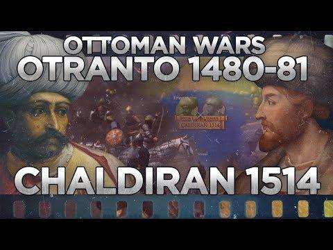 Ottoman Wars: Battles Of Otranto 1480 And Chaldiran 1514 DOCUMENTARY