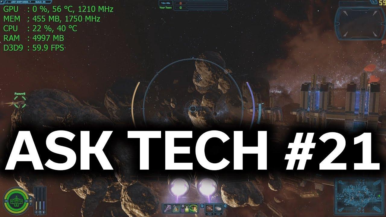 Ask Tech Deals #21 - Q&A - i7-3770K Upgrade / Blower vs Open Air GPU /  3440x1440p CPU Choice?