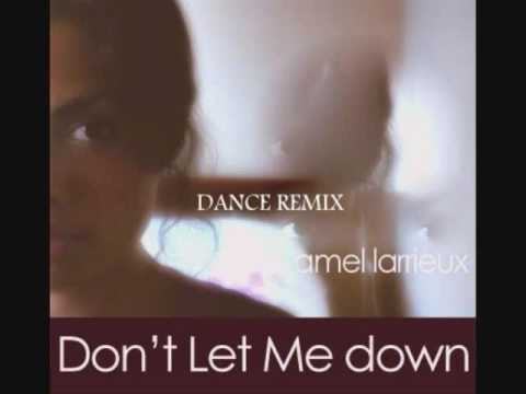 Amel Larrieux - Don't Let Me Down (dance remix)