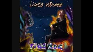 Livets Värme   Tina Moe