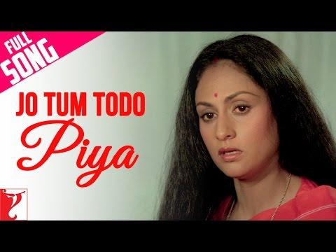Jo Tum Todo Piya - Full Song | Silsila | Amitabh Bachchan | Rekha | Jaya Bachchan | Lata Mangeshkar