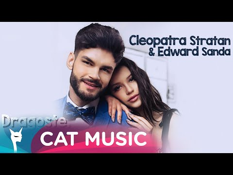 Смотреть клип Cleopatra Stratan & Edward Sanda - Dragoste, Va Rog!