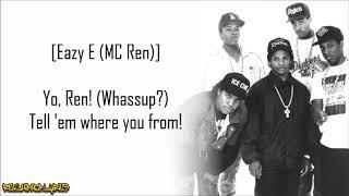 N.W.A. - Straight Outta Compton (Lyrics)