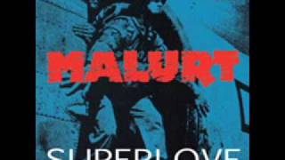 Malurt - Superlove