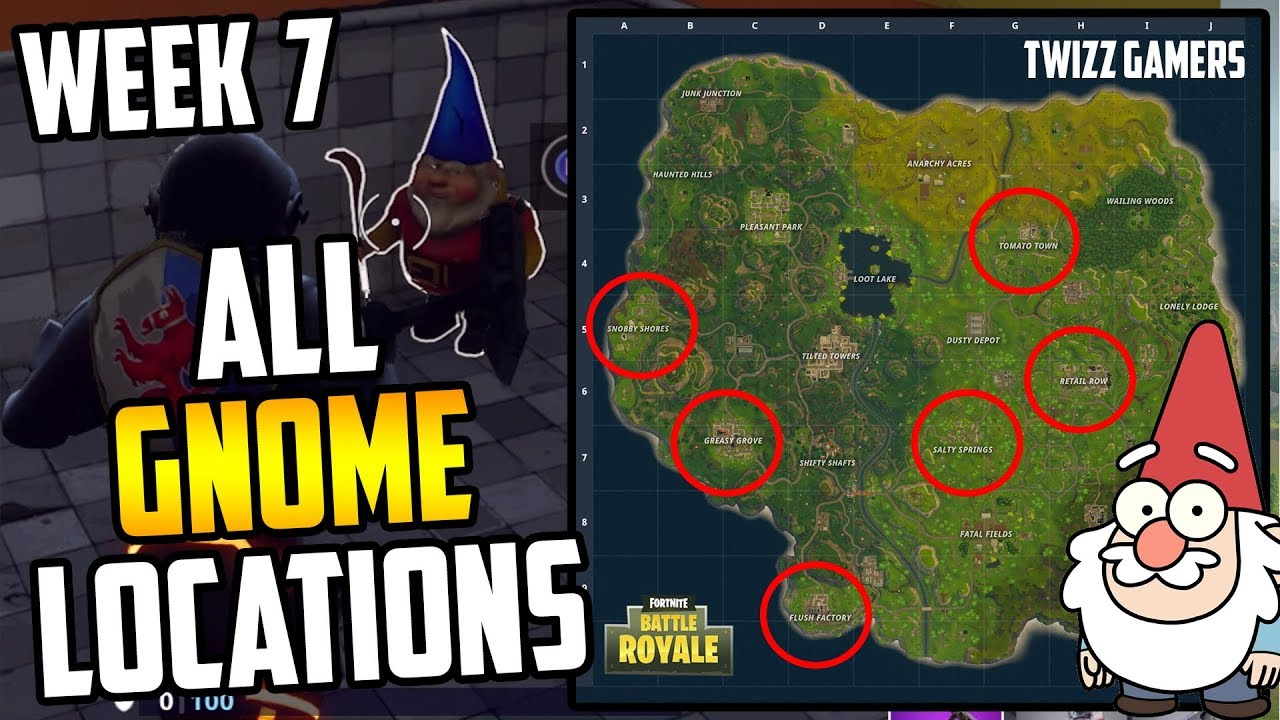 all 7 gnome locations fortnite search the hidden gnome in different named locations week 7 challenge - 7 gnomes fortnite