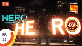 Hero - Gayab Mode On - Ep 33 - Full Episode - 20th January, 2021 Thumb