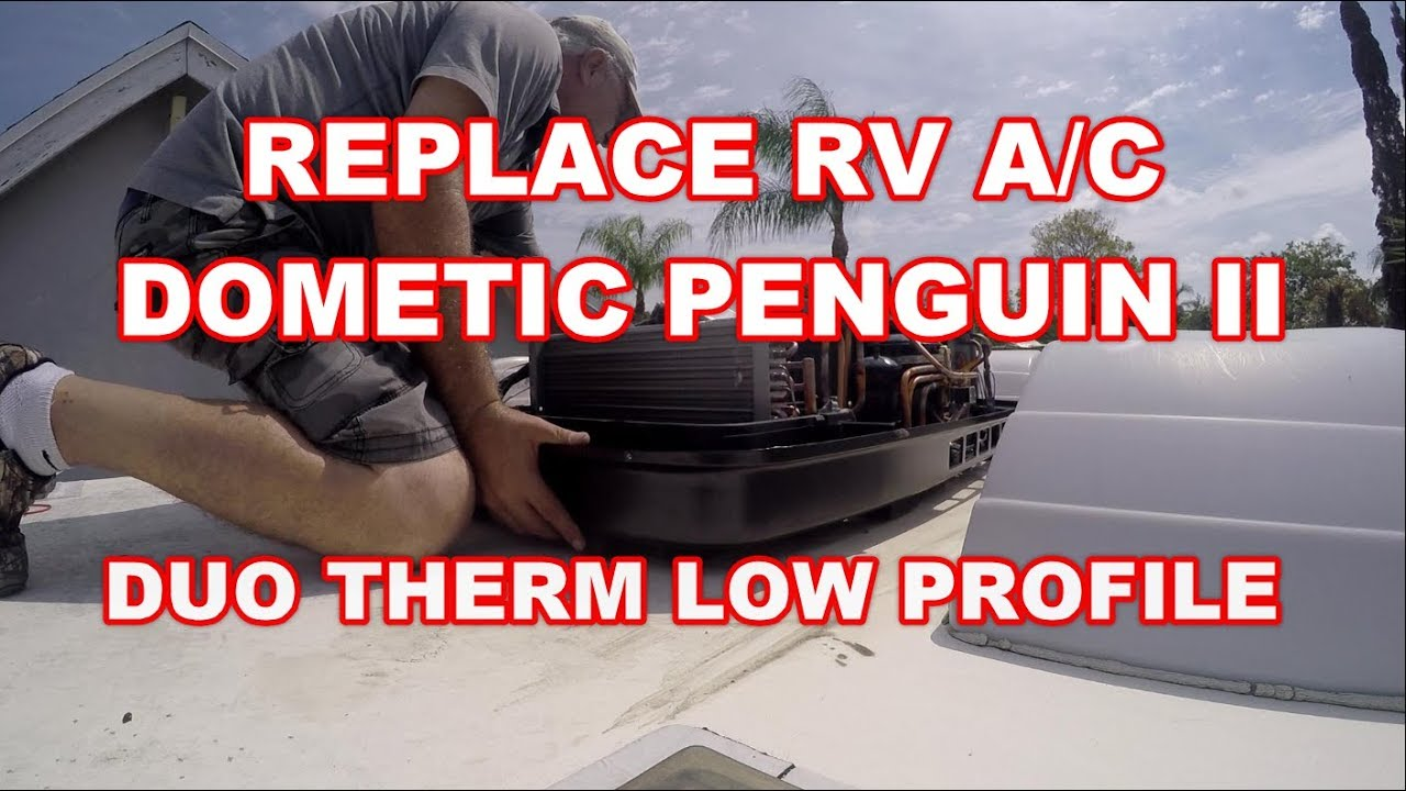 HOW TO REPLACE RV AC DOMETIC PENGUIN II DUO THERM HEAT PUMP - 12 button to  5 button Conversion kit
