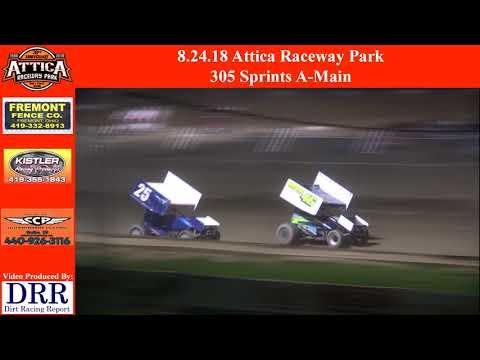 8.24.18 Attica Raceway Park 305 Sprints A-Main