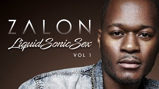 ZALON - Sex & Love (Interlude) LIQUID SONIC SEX