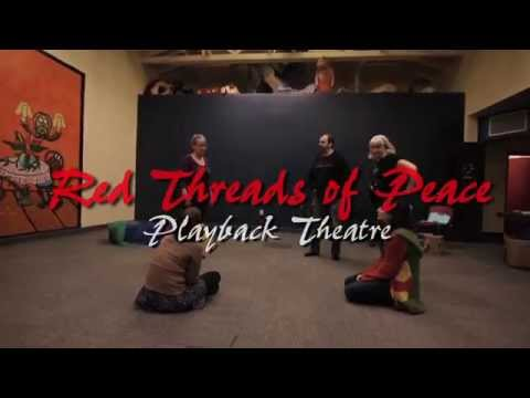 Red Threads of Peace - Winnipeg Playback Theatre