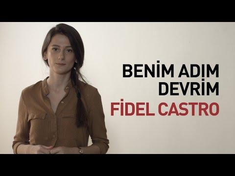 Benim Adım Devrim: Fidel Castro...