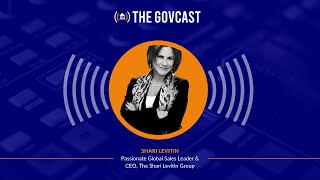 The GovCast with Shari Levitin