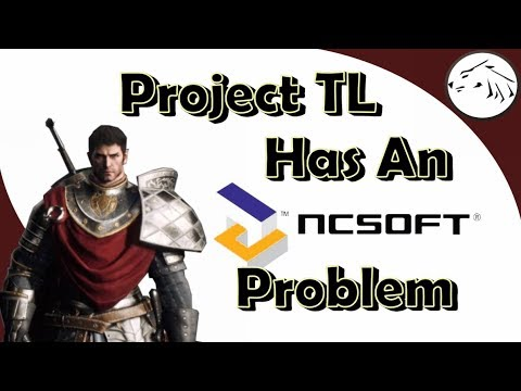 Project TL And Its NCsoft Problem - Why I'm NOT Hyped For This MMORPG