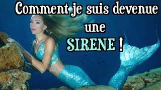 Comment je suis devenue une Sirène