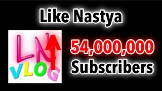 Like Nastya Hitting 54 Million Subscribers | Moment [39]