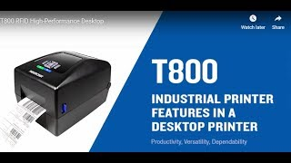 Printronix Auto ID: T800 RFID Desktop Printer