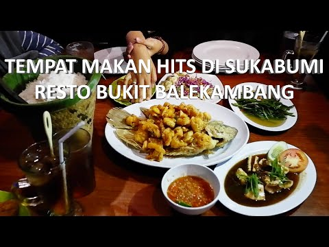 wisata-kuliner---tempat-makan-hits-di-sukabumi,-resto-bukit-balekambang-(seafood-&-sundanese)