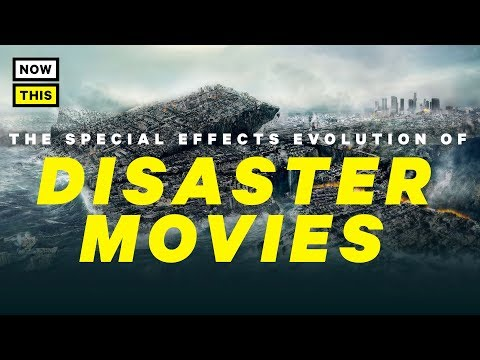 The Special Effects Evolution of Disaster Movies   NowThis Nerd
