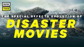 The Special Effects Evolution of Disaster Movies | NowThis Nerd