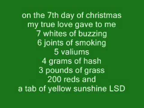 12 drugs of christmas - On The 12th Day Of Christmas Song