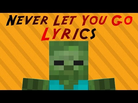 ♪ Minecraft parody By ThnxCya - Never Let You Go  (With Lyrics) ♪